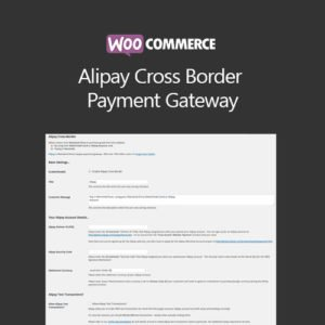Sale! Buy Discount WooCommerce Alipay Cross Border Payment Gateway - Cheap Discount Price