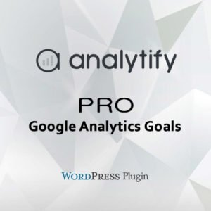 Sale! Buy Discount Analytify Pro Google Analytics Goals Add-on - Cheap Discount Price